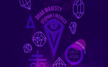 Придбати квитки на Drab Majesty / Stepan i Meduza :