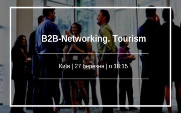 Buy tickets to B2B-Networking. Tourism. Kiev: