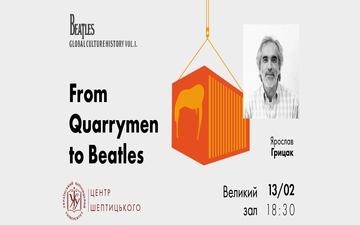 Придбати квитки на Vol. 1.: From Quarrymen to Beatles: