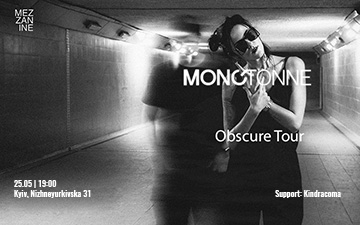 Buy tickets to Monotonne (презентація альбому Obscure)+Kindracoma: