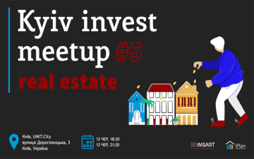 Buy tickets to Kyiv Invest Meetup #5 - Real estate investing: