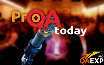 Buy tickets to ProQA.Today - 1st Conference for QA Managers, Process Engineers and QA consultants: