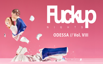 Buy tickets to FuckUp Nights Odessa // Vol. VIII: