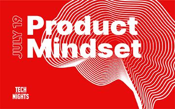 Купить билеты на Tech Nights summer edition: Product mindset: