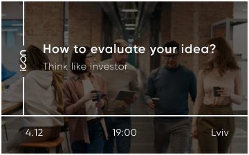 Buy tickets to How evaluating your idea? Think like investors: