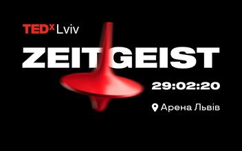 Buy tickets to TEDxLviv: ZEITGEIST: