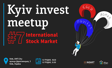 Buy tickets to Kyiv Invest Meetup #7 -  International Stock Market: