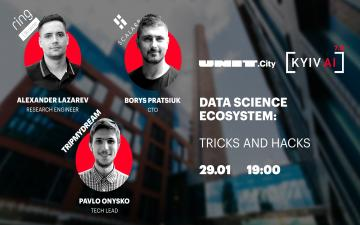 Kupić bilety na Kyiv AI 7.0: Data Science Ecosystem: tricks and hacks: