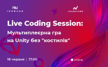 Buy tickets to Live Coding Session: Мультиплеєрна гра на Unity без