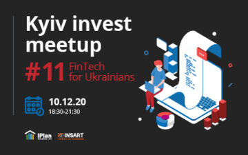 Buy tickets to Kyiv Invest Meetup #11 - FinTech for Ukrainians :